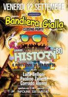 SUMMER-HISTORY-80-BANDIERA-GIALLA-CLOSING-PARTY_eventobig